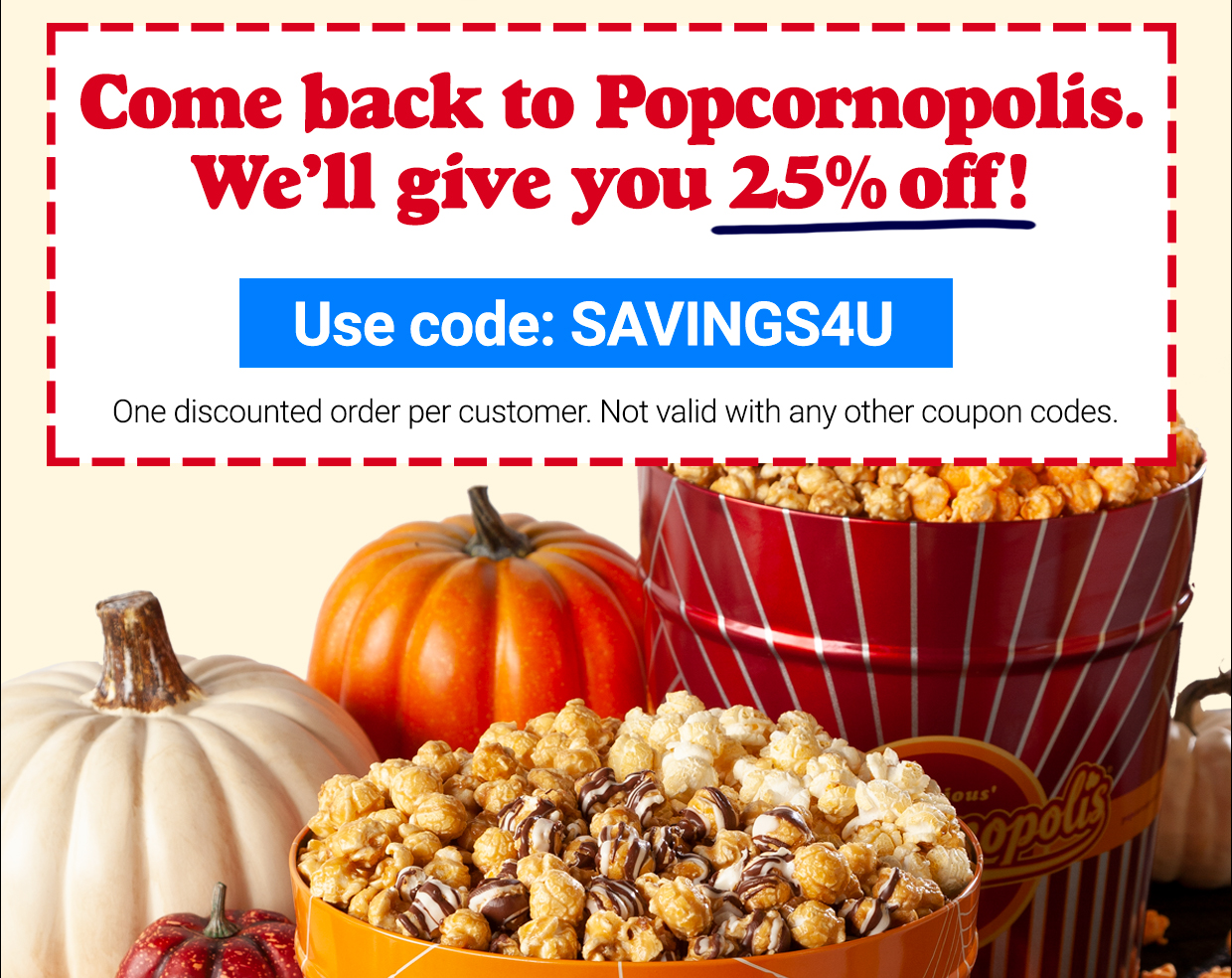 Coupon Code: SAVINGS4U
